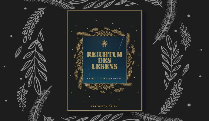 Buchcover E-Book «Reichtum des Lebens» ab sofort erhältlich